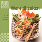 Fun Food Kookboek Wereldkeuken
